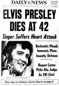 UNITED STATES - AUGUST 17:  Front page of the Daily News dated Aug. 17, 1977 , Headline: ELVIS PRESLEY DIES AT 42, Subhead: Singer Suffers Heart Attack,  (Photo by NY Daily News Archive via Getty Images)